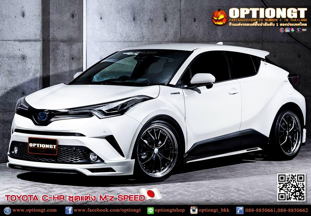 Optiongt Toyota Chr ชุดแต่ง M Z Speed